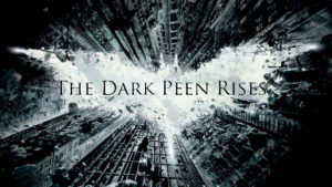The Geeks OUT Podcast: The Dark Peen Rises