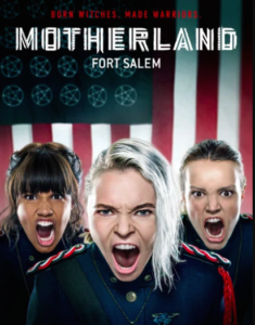 The Geeks OUT Podcast: Call Me Motherland: Fort Salem